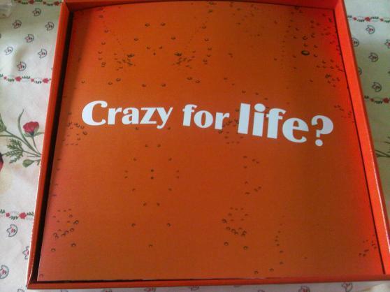 Crazy for life?